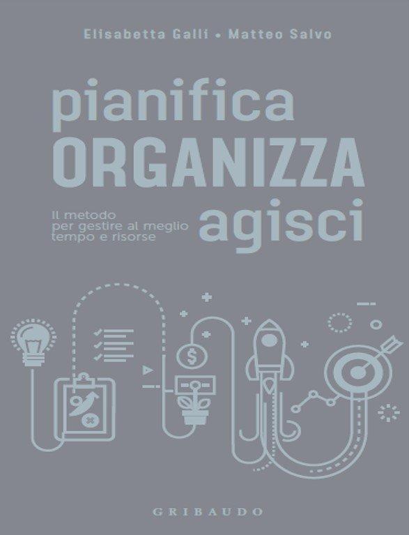 Pianifica organizza agisci -libro